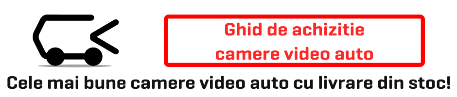 Ghid achizitie camere video auto